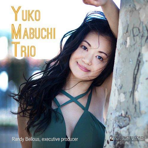 Yuko Mabuchi Trio (Live) by Yuko Mabuchi Trio