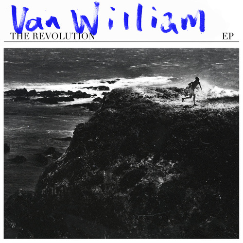 The Revolution EP de Van William