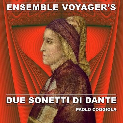 Paolo Coggiola: due sonetti di Dante by Ensemble Voyager's