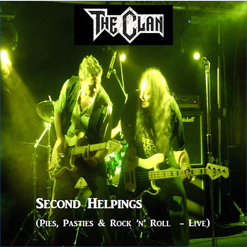 Second Helpings (Pies, Pasties & Rock 'n' Roll) (Live) di The Clan
