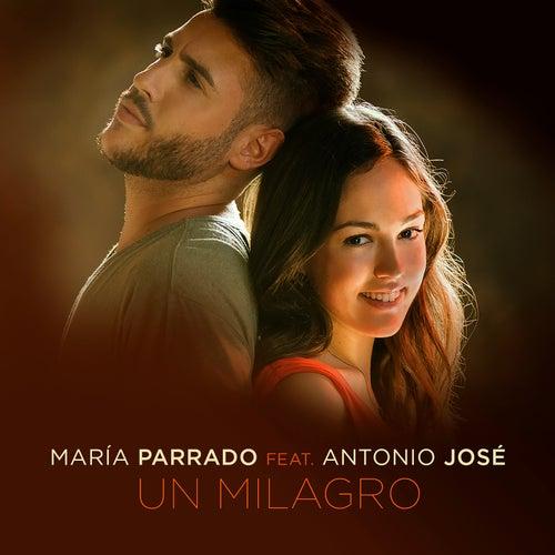 Un Milagro by María Parrado