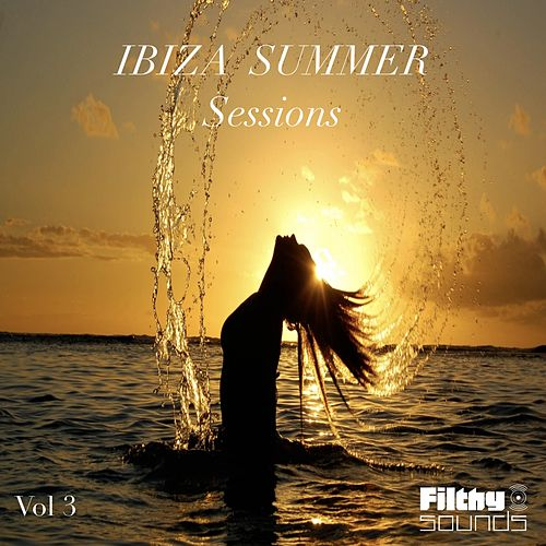Ibiza Summer Sessions, Vol. 3 - EP by Various Artists