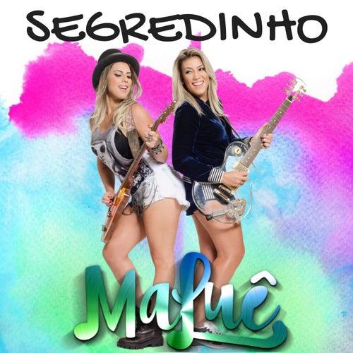Segredinho by MaLuê