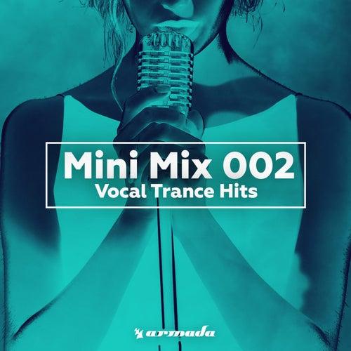 Vocal Trance Hits (Mini Mix 002) - Armada Music von Various Artists