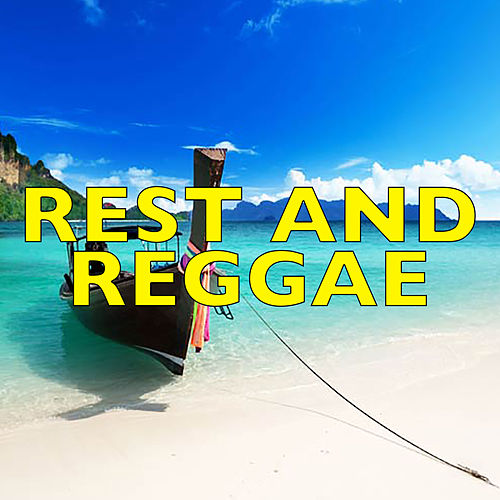 Rest & Reggae by Various Artists