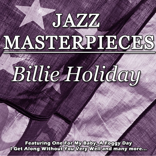 Jazz Masterpieces - Billie Holiday de Billie Holiday
