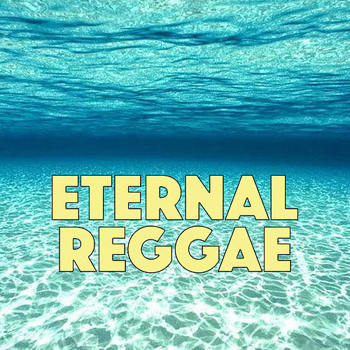Eternal Reggae von Various Artists
