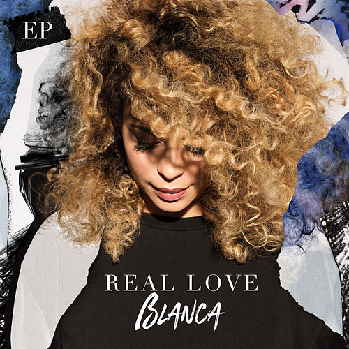 Real Love by Blanca