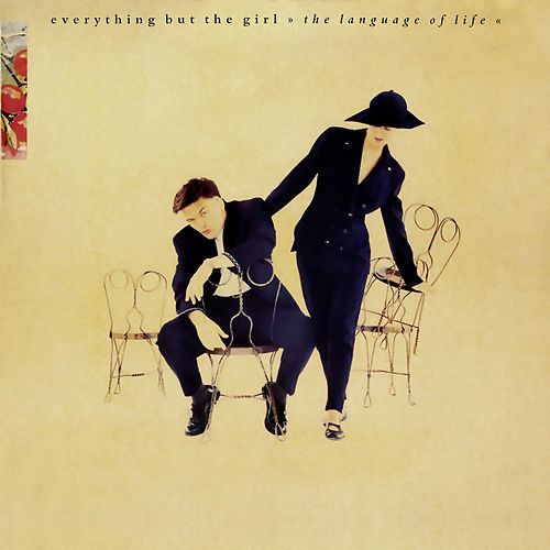 The Language of Life (Deluxe Edition) by Everything But the Girl