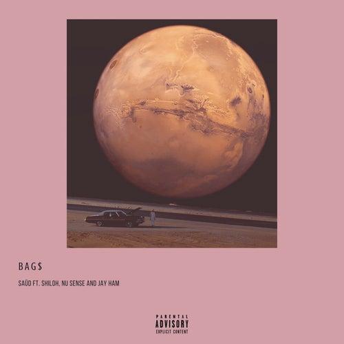 Bag$ (feat. Shiloh, Nu Sense & Jay Ham) by Saüd