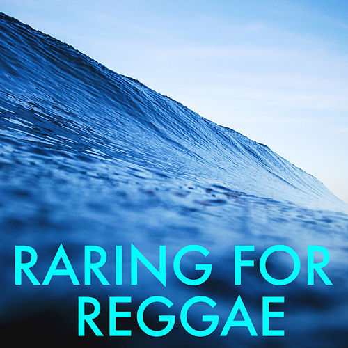 Raring For Reggae de Various Artists