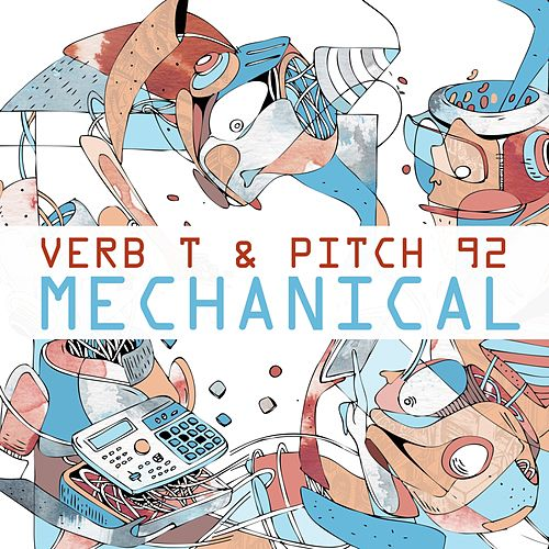 Mechanical by Pitch 92 Verb T