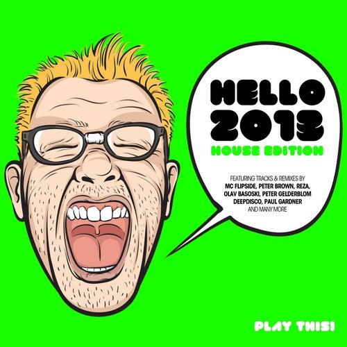 Hello 2013 - House Edition von Various Artists