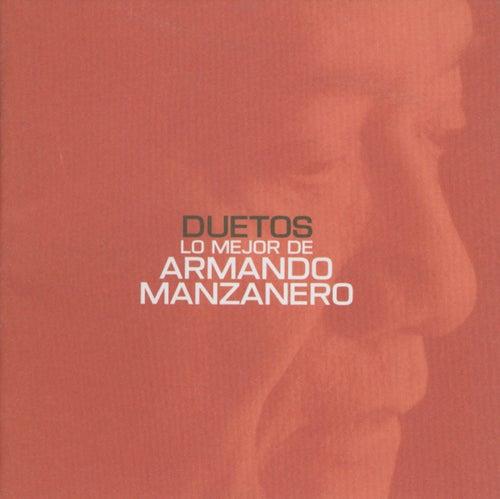 Duetos Lo Mejor De Armando Manzanero by Armando Manzanero
