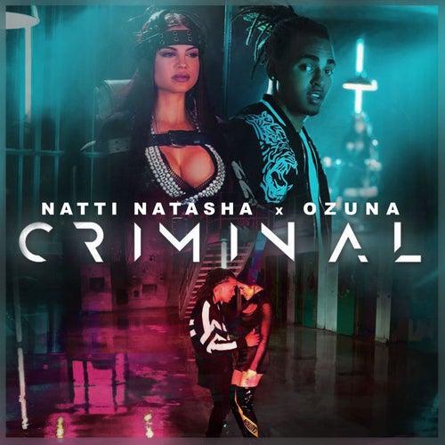 Criminal by Natti Natasha