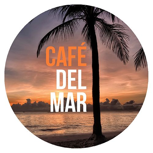 Café Del Mar von Various Artists