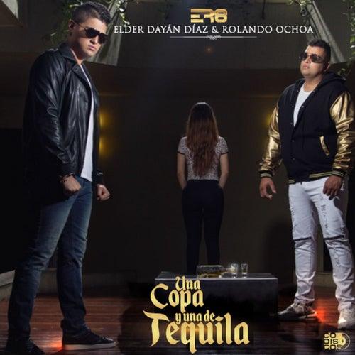 Una Copa y un Tequila von Elder Dayan Diaz y Rolando Ochoa
