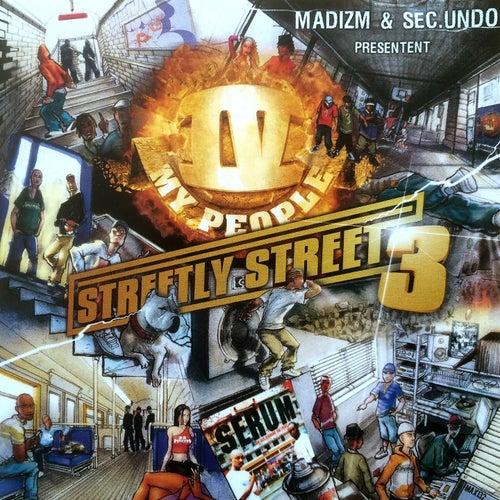 Streetly Street, Vol. 3 (Madizm & Sec.Undo présentent) de Various Artists