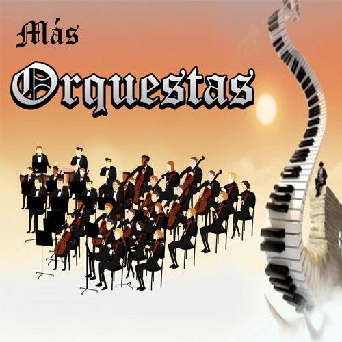 Más Orquestas by Various Artists