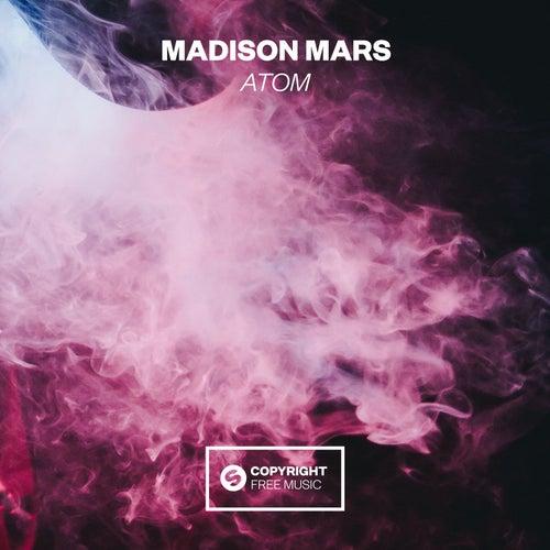Atom von Madison Mars