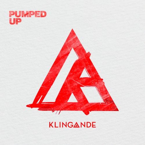 Pumped Up von Klingande