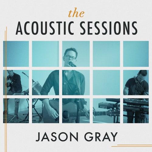 The Acoustic Sessions de Jason Gray