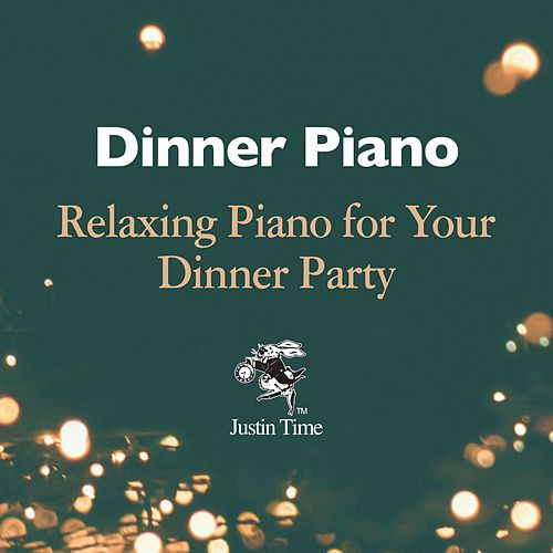 Dinner Piano - Relaxing Piano for Your Dinner Party de Various Artists