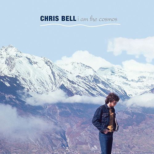 I Am The Cosmos by Chris Bell