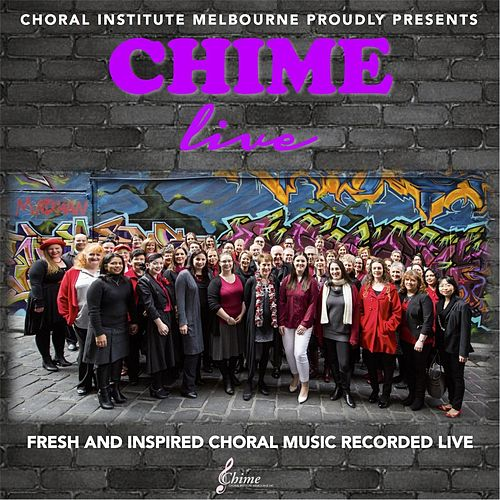 Chime Live von Choral Institute Melbourne
