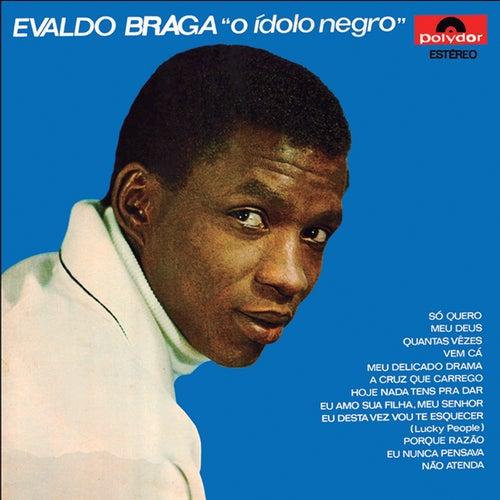 O Ídolo Negro de Evaldo Braga