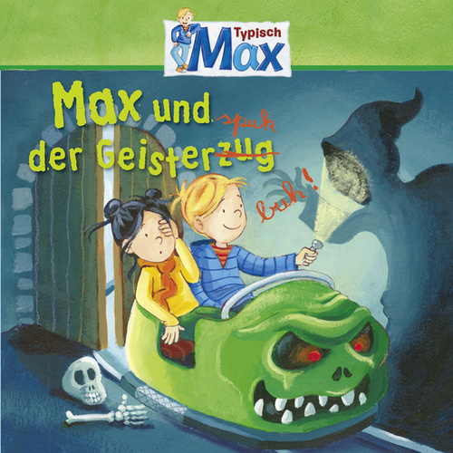 05: Max und der Geisterspuk von Mein Freund Max