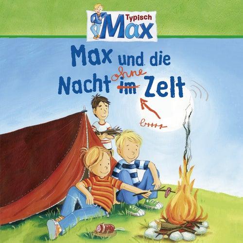 09: Max und die Nacht ohne Zelt von Mein Freund Max