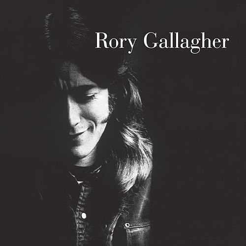 Rory Gallagher (Remastered 2011) von Rory Gallagher