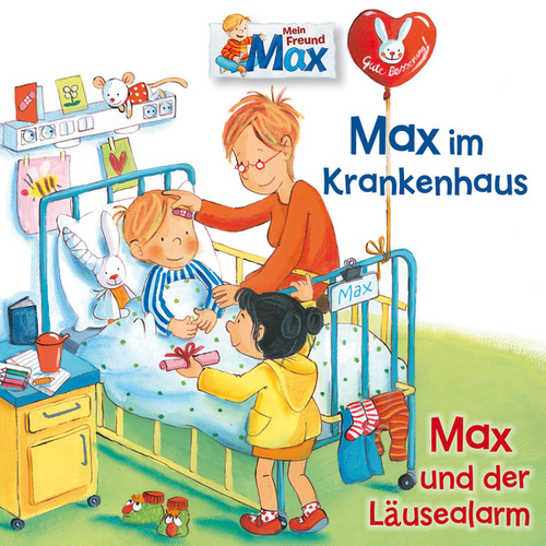 15: Max im Krankenhaus / Max und der Läusealarm by Mein Freund Max