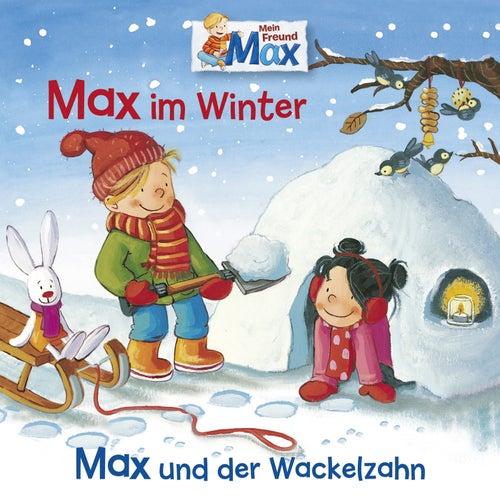 10: Max im Winter / Max und der Wackelzahn by Mein Freund Max