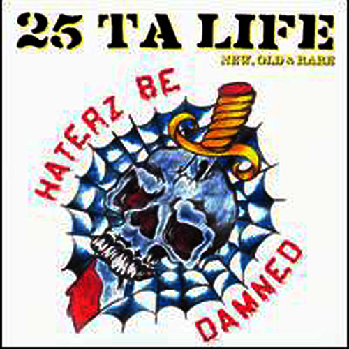 new style 65bd7 caa86 Haterz Be Damned  New, Old   Rare by 25 Ta Life