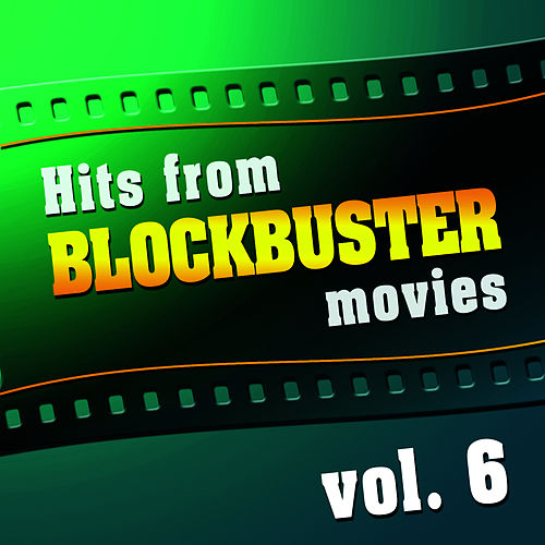 Hits From Blockbuster Movies Volume 6 van The Original Movies Orchestra