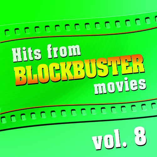 Hits From Blockbuster Movies Volume 8 van The Original Movies Orchestra