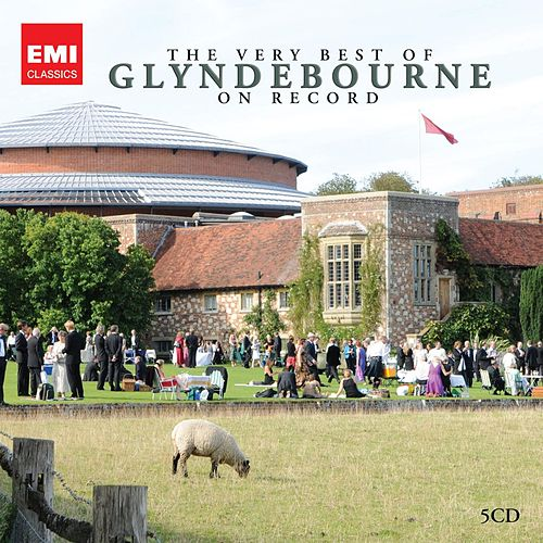 The Very Best of Glyndebourne on Record by Glyndebourne Festival Chorus
