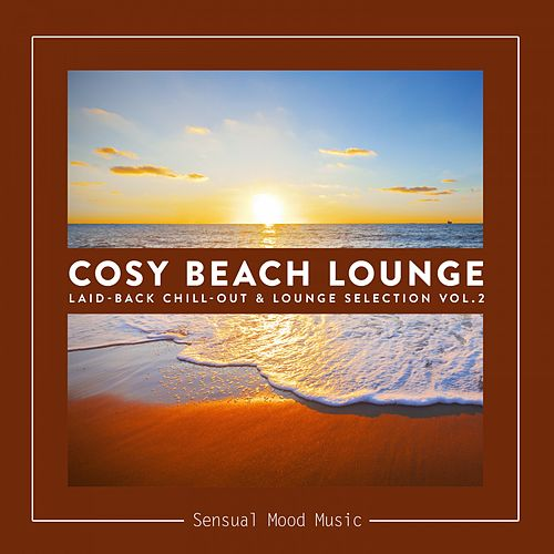 Cosy Beach Lounge, Vol. 2 von Various Artists