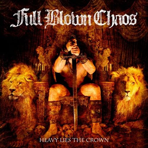 Heavy Lies The Crown fra Full Blown Chaos
