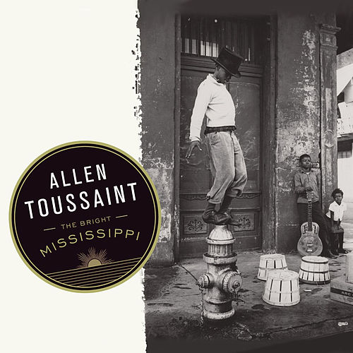 The Bright Mississippi de Allen Toussaint
