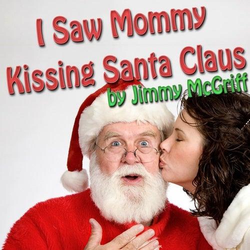 I Saw Mommy Kissing Santa Claus de Jimmy McGriff