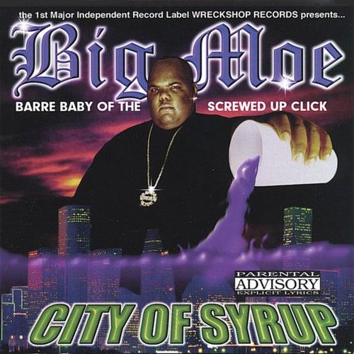 City Of Syrup de Big Moe