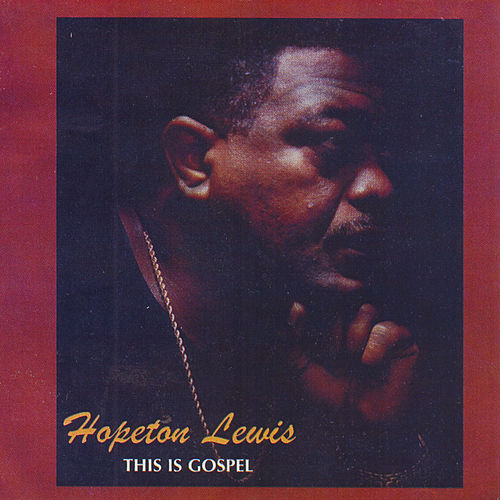 This Is Gospel by Hopeton Lewis