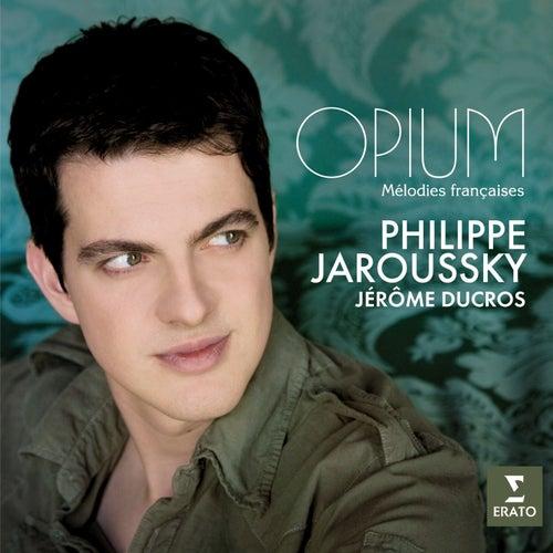 Opium - Mélodies Françaises by Philippe Jaroussky
