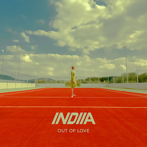 Out of Love (Remixes) de Indiia
