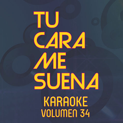 Tu Cara Me Suena Karaoke (Vol. 34) von Ten Productions