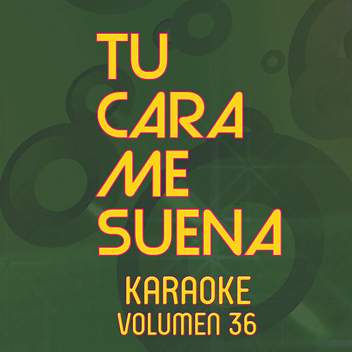 Tu Cara Me Suena Karaoke (Vol. 36) von Ten Productions