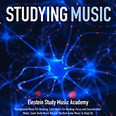 Studying Music: Background Music for Studying, Calm Music for Reading, Focus and Concentration Music. Exam Study Music Aid and the Best Guitar Music to Study by by Einstein Study Music Academy (1)